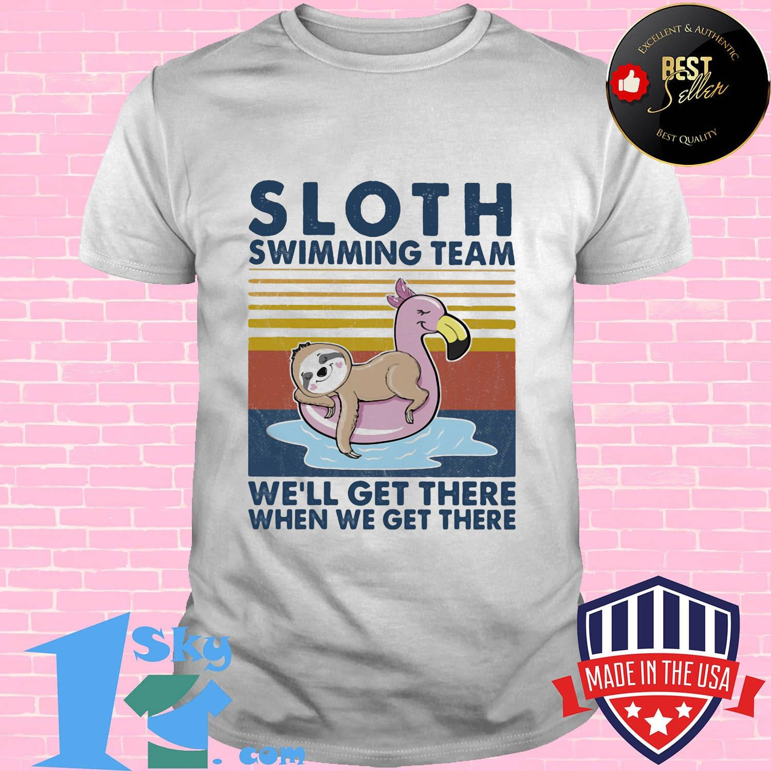 58168825 official sloth swimming team we will get there when we get there vintage retro shirt unisex - Shop trending - We offer all trend shirts - 1SkyTee