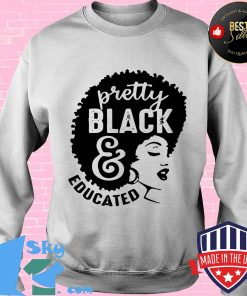 Black woman pretty black and educated s Sweater