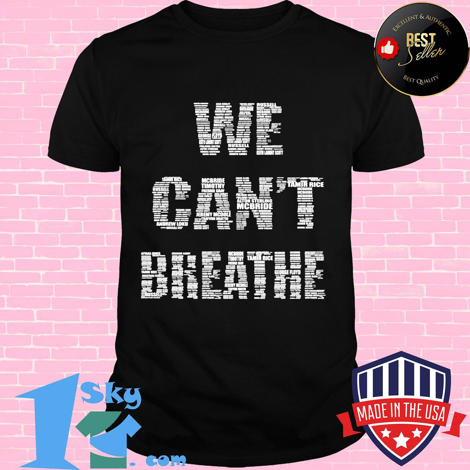 Official We can't breather shirt