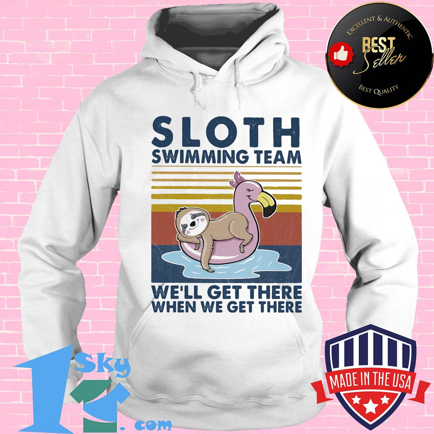 d7596f7f official sloth swimming team we will get there when we get there vintage retro shirt hoodie - Shop trending - We offer all trend shirts - 1SkyTee