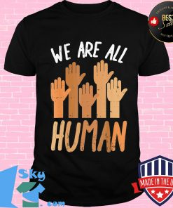 Juneteenth we are all human s Unisex