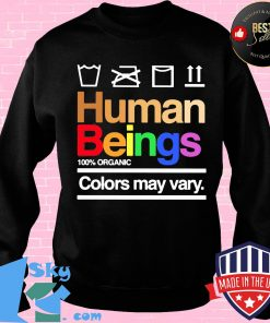 ea8cedb4 official human beings 100 organic colors may vary shirt sweater 247x296 - Shop trending - We offer all trend shirts - 1SkyTee