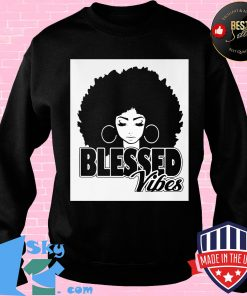 Black woman blessed vibes s Sweater
