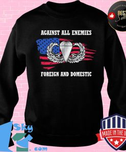 031e60d4 independence day against all enemies foreign and domestic shirt sweater 247x296 - Shop trending - We offer all trend shirts - 1SkyTee