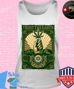 Trust the Earth weed hand black lives matter green s Tank top
