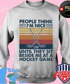 People think I'm nice until they sit beside me at a hockey game Vintage retro s Sweater