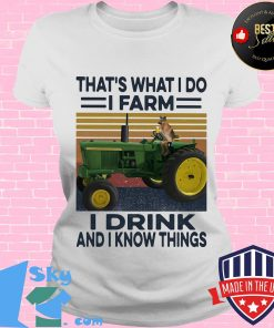 That's What I Do I Farm I Drink And I Know Things Dog Car Plows Green Vintage Retro Shirt V-neck
