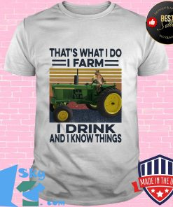 93f6c4c8 that s what i do i farm i drink and i know things dog car plows green vintage retro shirt unisex 247x296 - Shop trending - We offer all trend shirts - 1SkyTee