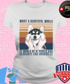 What a Beautiful world it would be if people hd hearts like huskies dog vintage retro s V-neck