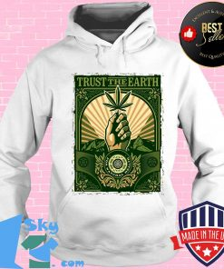 Trust the Earth weed hand black lives matter green s Hoodie