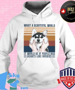 What a Beautiful world it would be if people hd hearts like huskies dog vintage retro s Hoodie