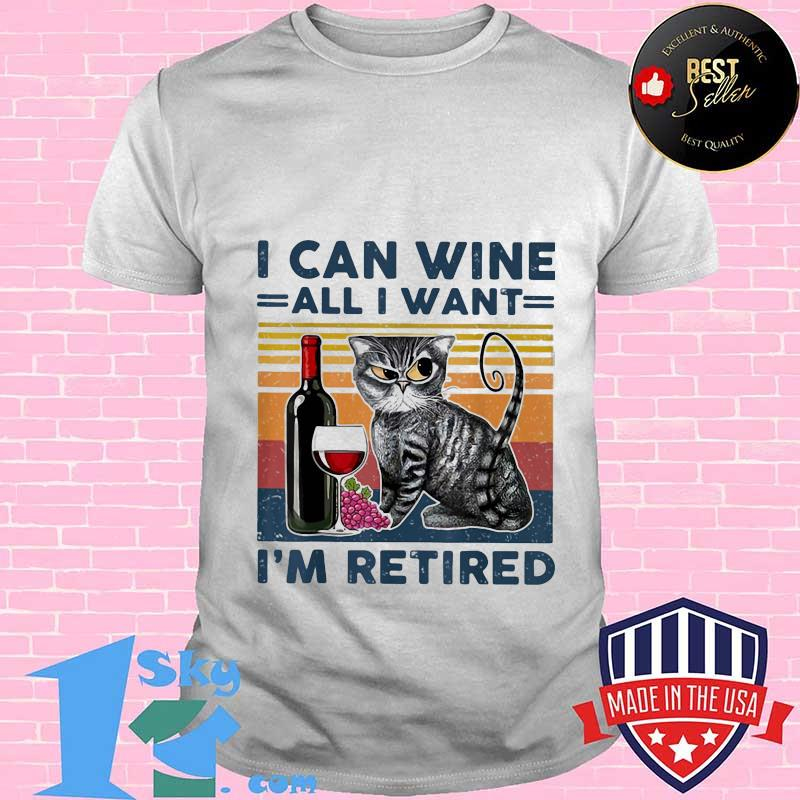 3be2252b i can wine all i want i m retired vintage retro shirt unisex - Shop trending - We offer all trend shirts - 1SkyTee