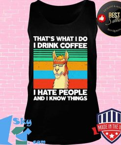 Llama That's what I do I drink coffee I hate people and I know things Vintage retro s Tank top