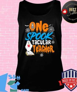 One Spooktacular Teacher Halloween Ghost School Shirt Tank top