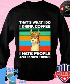 c315c196 llama that s what i do i drink coffee i hate people and i know things vintage retro shirt sweater 247x296 - Shop trending - We offer all trend shirts - 1SkyTee