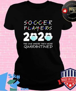 Soccer player 2020 the one where they were quarantined face mask s V-neck