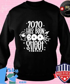 2020 Has Been Boo Sheet Funny Halloween Shirt