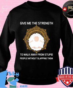 Give Me The Strength To Walk Away From Stupid People Without Slapping Them Sheep Yoga Shirt
