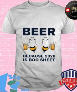 Bear because 2020 is boo sheet shirt