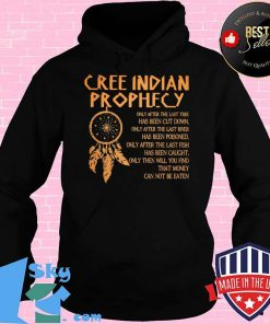 89b76c69 cree indian prophecy shirt hoodie 247x296 - Shop trending - We offer all trend shirts - 1SkyTee