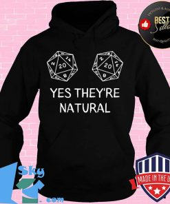Yes They're Natural DnD Dice D20 Shirt
