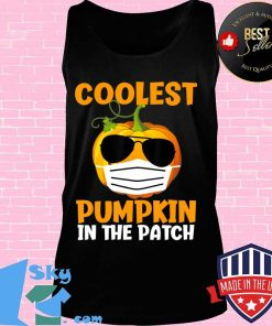 Coolest Pumpkin in the Patch Funny Quarantine Halloween Gift T-Shirt Tank top