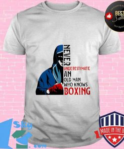 Never underestimate an old man who knows boxing shirt