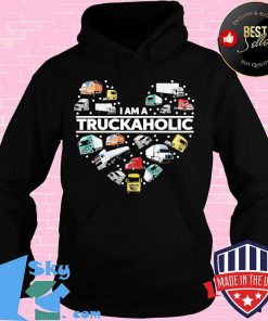 I AM A TRUCKAHOLIC HEART SHIRT
