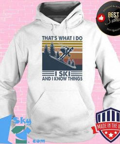 That's What I do I ski and I know things vintage retro Shirt