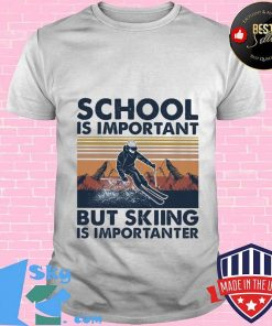 School is important but skiing is importanter vintage retro Shirt