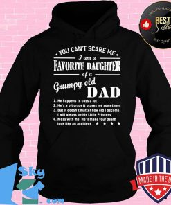 You Can't Scare Me I Am A Favorite Daughter Classic Shirt