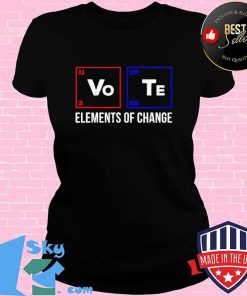 2020 Election Vo Te Elements of Change - Vote T-Shirt V-neck