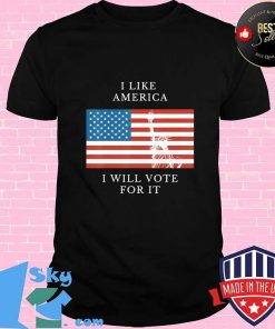 I like America I will vote for it USA patriotic voters T-Shirt