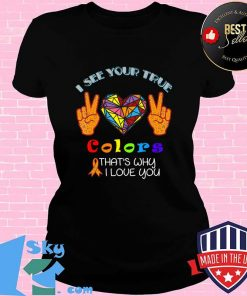 I See Your True Colors Hands Autism Awareness happy help T-Shirt V-neck
