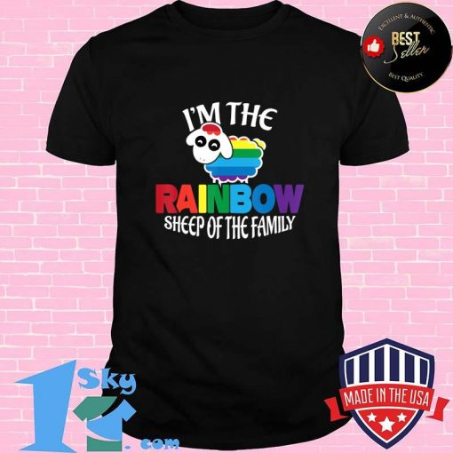 I'm the Rainbow Sheep of the Family Gay Pride T-Shirt