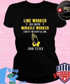 Funny Line Worker Because Miracle Worker Isn't A Job Title G T-Shirt V-neck