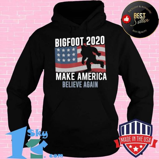 Bigfoot President 2020 Make America Believe Again T-Shirt