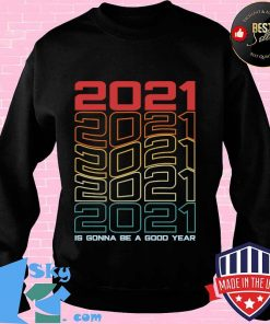 Retro is gonna be a good year happy new year 2021 eve party s Sweater