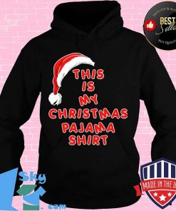 Santa claus this is my christmas pajama 2020 shirt