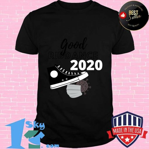 Good riddance looking ahead in 2021 focused motivate reach in reach out  shirt