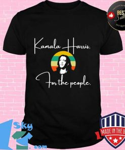 For the people madam vp harris quote biden inauguration 2021 s Unisex