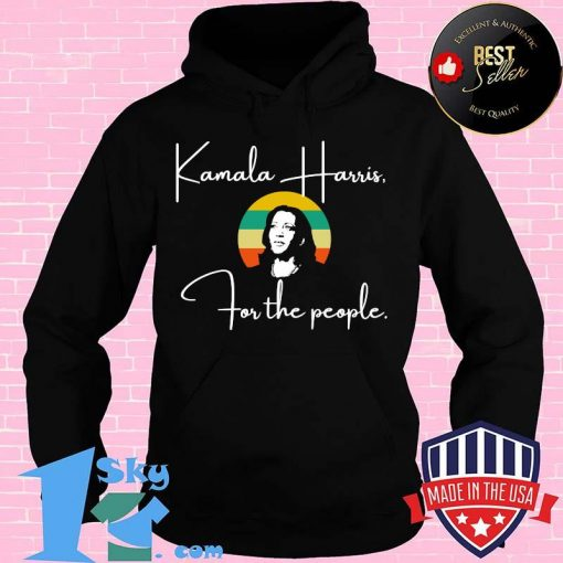 For the people madam vp harris quote biden inauguration 2021  shirt