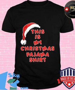 Santa claus this is my christmas pajama 2020 s Unisex