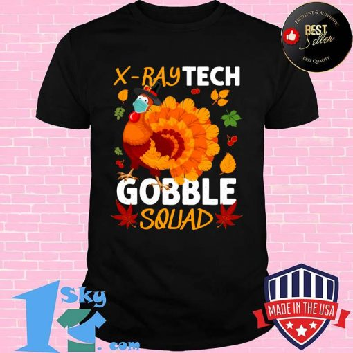 X-Ray Tech Gobble Squad Turkey Face Mask Thanksgiving Shirt