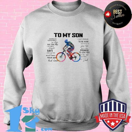 Cycling Dad To My Son Love You Colors Shirt