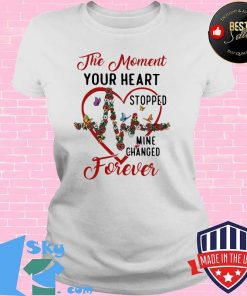 The Moment Your Heart Stopped Mine Change Forever Flowers Butterflies Shirt V-neck