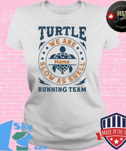 Turtle Running Team We Are Name Slow As Shell Shirt V-neck