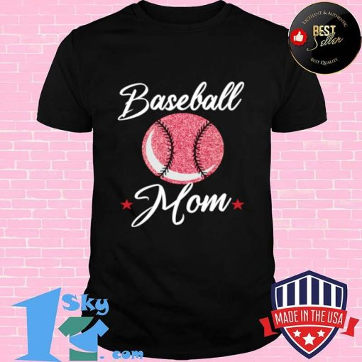Baseball Mom Cool Sport Mommy Mama Momma Wife Mother Shirt