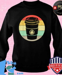 Vintage Paper Cup of Coffee for any Coffee Shirt Sweater