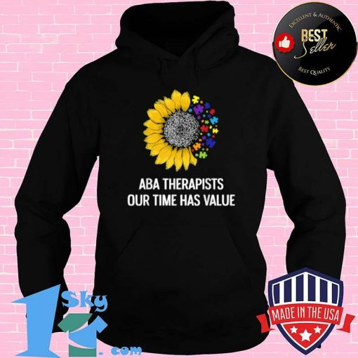 ABA Therapist Value Behavior Analyst Autism Therapy Shirt
